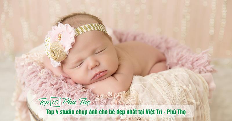 Top 4 studio chụp ảnh cho bé đẹp nhất tại Việt Trì