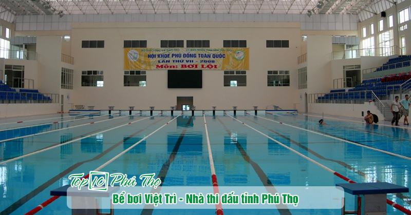 Bể bơi Việt Trì - Nhà thi đấu tỉnh Phú Thọ