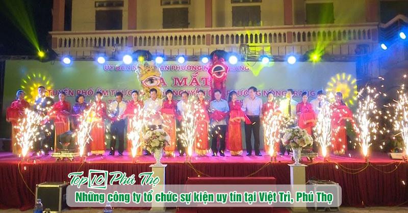 công ty tổ chức sự kiện uy tín tại Việt Trì, Phú Thọ