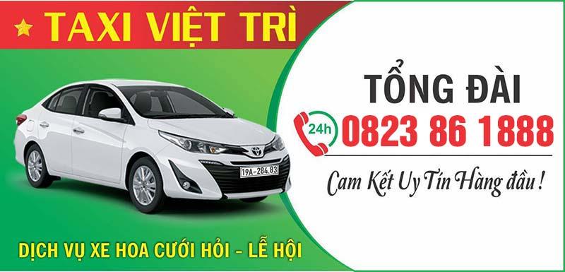 Taxi Việt Trì - Phú Thọ chất lượng dịch vụ tốt nhất